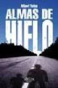 ALMAS DE HIELO di TOLOS, ALBERT