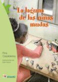 LA LAGUNA DE LAS NIÑAS MUDAS de CASALDERREY, FINA