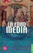 LA EDAD MEDIA de ROMERO, JOSE LUIS