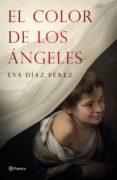 El Color De Los Ángeles (ebook) - Planeta