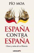 ESPAÑA CONTRA ESPAÑA di MOA, PIO