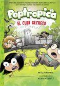 EL CLUB SECRETO (POPTROPICA 3) di CHABERT, JACK