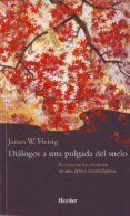 DIALOGOS A UNA PULGADA DEL SUELO di HEISING, JAMES W.