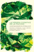 LA TERAPIA COGNITIVA DE LA PSICOSIS di BENTALL, RICHARD P.