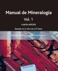 MANUAL DE MINERALOGIA (VOL. I): BASADO EN LA OBRA DE J. D. DANA (4ª ED.) di HURLBUT, CORNELIUS  KLEIN, CORNELIS