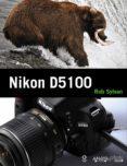 NIKON D5100 di SYLVAN, ROB