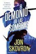 EL DEMONIO DE LAS SOMBRAS de SKOVRON, JON