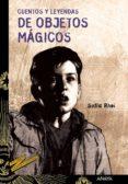 CUENTOS Y LEYENDAS DE OBJETOS MAGICOS de RHEI, SOFIA