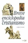 BREVE ENCICLOPEDIA DEL CRISTIANISMO de PARRINDER, GEOFFREY
