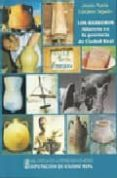 LOS BARREROS: ALFARERIA EN LA PROVINCIA DE CIUDAD REAL di LIZCANO TEJADO, JESUS Mª