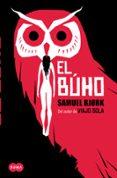 EL BUHO (SERIE MIA KRÜGER & HOLGER MUNCH 2) de BJORK, SAMUEL