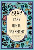 1992 L Any Que Tu Vas Neixer