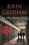 LA HERMANDAD de GRISHAM, JOHN