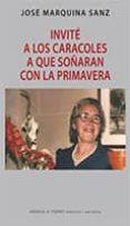 INVITE A LOS CARACOLES A SOÑAR CON LA PRIMAVERA de MARQUINA SANZ, JOSE