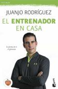 9788408140467 - Rodriguez Juanjo: El Entrenador En Casa - Libro