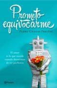 9788408145967 - Chagas Freitas Pedro: Prometo Equivocarme - Libro