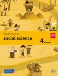 WORKBOOK SOCIAL SCIENCE 4º EDUCACION PRIMARIA SAVIA ED 2015 di VV.AA.