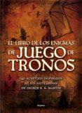 EL LIBRO DE LOS ENIGMAS DE JUEGO DE TRONOS di DEDOPULOS, TIM