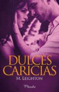 DULCES CARICIAS di LEIGHTON, M.