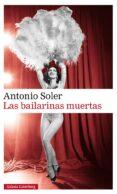 LAS BAILARINAS MUERTAS de SOLER, ANTONIO