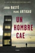 UN HOMBRE CAE de BASTE, JORDI # ARTIGAU, MARC