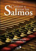 CONOCER Y REZAR LOS SALMOS di BORTOLINI, JOSE