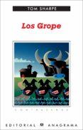 LOS GROPE (2ª ED.) di SHARPE, TOM