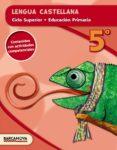 LENGUA CASTELLANA  CS  5º EDUCACION PRIMARIA CATALUNYA / ILLES BALEARS di VV.AA.