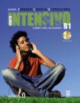 ANAYA ELE INTENSIVO B1: LIBRO DEL ALUMNO (ESPAÑOL LENGUA EXTRANJE RA) (INCLUYE CD) de ALVAREZ MARTINEZ, MARIA ANGELES