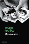 MIRAMIENTOS de MARIAS, JAVIER