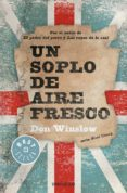 UN SOPLO DE AIRE FRESCO de WINSLOW, DON
