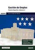 TEMARIO ESPECÍFICO 2 GESTIÓN DE EMPLEO DE LA COMUNIDAD DE MADRID di VV.AA.