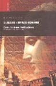 DERECHO PRIVADO ROMANO (REF. AE0200000016) (16ª ED.) di GARCIA GARRIDO, MANUEL JESUS