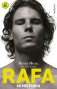 RAFA, MI HISTORIA de NADAL, RAFAEL CARLIN, JOHN