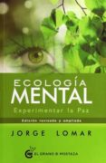 ECOLOGÍA MENTAL di LOMAR, JORGE