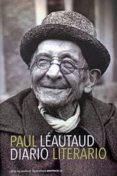 DIARIO LITERARIO: PAGINAS ESCOGIDAS di LEAUTAUD, PAUL