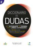 DICCIONARIO DE DUDAS A2-B2 di VV.AA.