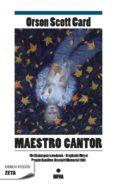 MAESTRO CANTOR di CARD, ORSON SCOTT