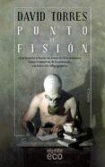 PUNTO DE FISION di TORRES RUIZ, DAVID