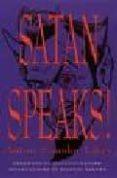 SATAN SPEAKS di LAVEY, ANTON SZANDOR