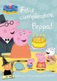 ¡FELIZ CUMPLEAÑOS PEPPA! (PEPPA PIG) (INCLUYE PERSONAJES TROQUELA DOS CON SUS VESTIDOS) di VV.AA.