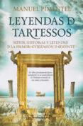 LEYENDAS DE TARTESSOS (B4P) di PIMENTEL SILES, MANUEL