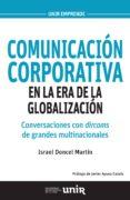 9788416602568 - Doncel Martin Israel: Comunicacion Corporativa En La Era De La Globalizacion: Conversaciones - Libro