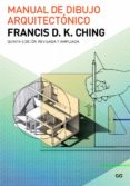 MANUAL DE DIBUJO ARQUITECTONICO (5ª ED.) di CHING, FRANCIS D.K.