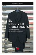 EL DECLIVE DE LA CIUDADANIA di CAMPS, VICTORIA