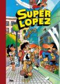 SUPER HUMOR Nº 1: SUPER LOPEZ di LOPEZ FERNANDEZ, JUAN