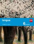 LENGUA 6º EDUCACION PRIMARIA TRIMESTRAL SAVIA ED 2015 di VV.AA.