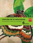 CIENCIAS DE LA NATURALEZA NAVARRA INTEGRADO SAVIA-15 6º EDUCACION PRIMARIA di VV.AA.