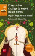 EL REY ARTURO CABALGA DE NUEVO, MAS O MENOS di MOLEON VIANA, MIGUEL ANGEL