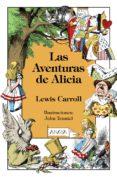 LAS AVENTURAS DE ALICIA de CARROLL, LEWIS